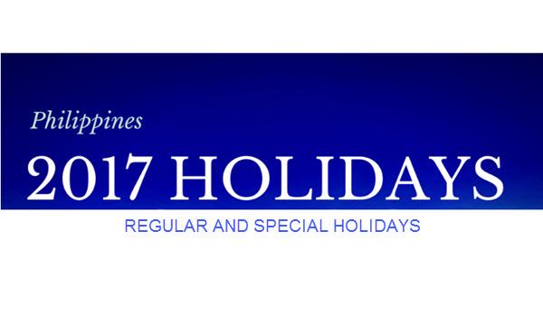 2017 Regular and Special Holidays