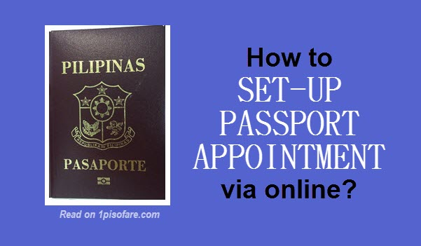 Set-up Schedule for Passport Personal Appearance