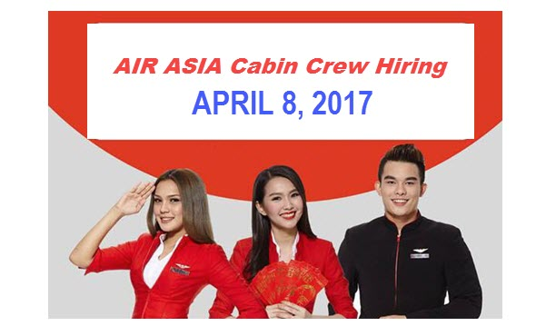 Airasia cabin crew hiring philippines 2017 for walk in for Cabin crew recruitment 2017