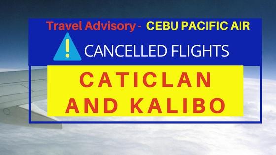 cebu pacific cancelled flights Caticlan and Kalibo